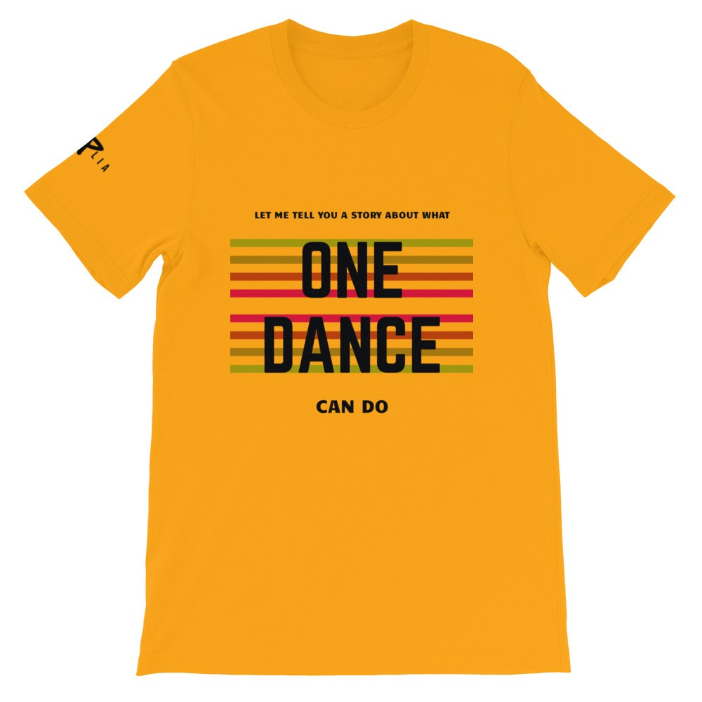 Image of Unisex One Dance Gold T-Shirt
