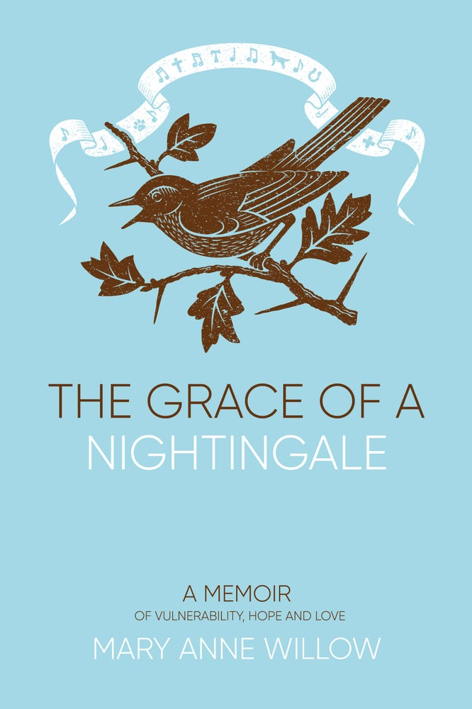 Image of The Grace of a Nightingale: A Memoir of Vulnerability, Hope and Love. Paperback