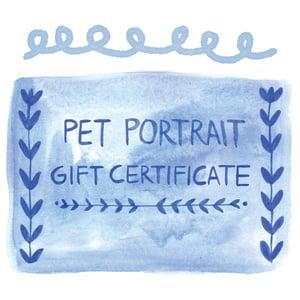 Image of Custom Pet Portrait Gift Certificate