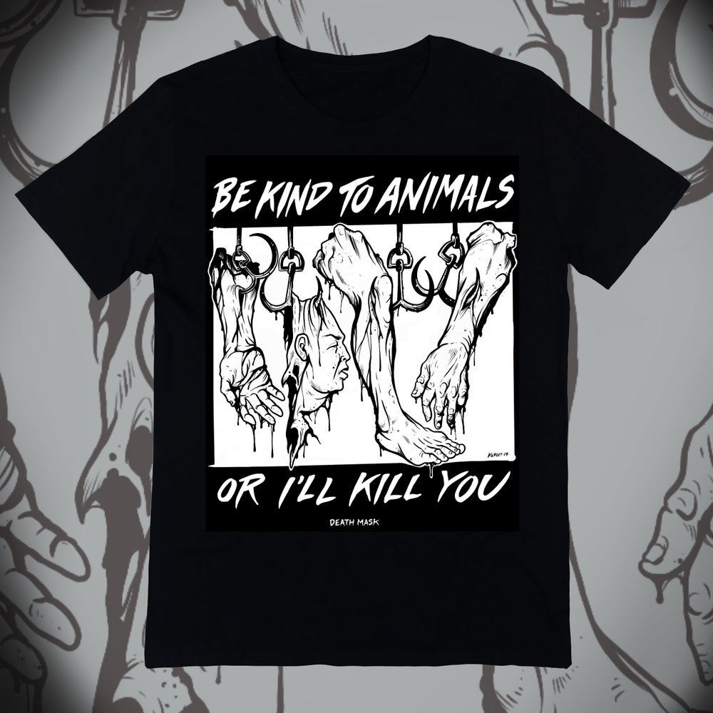 """Image of """"Be Kind To Animals"""" shirt"""