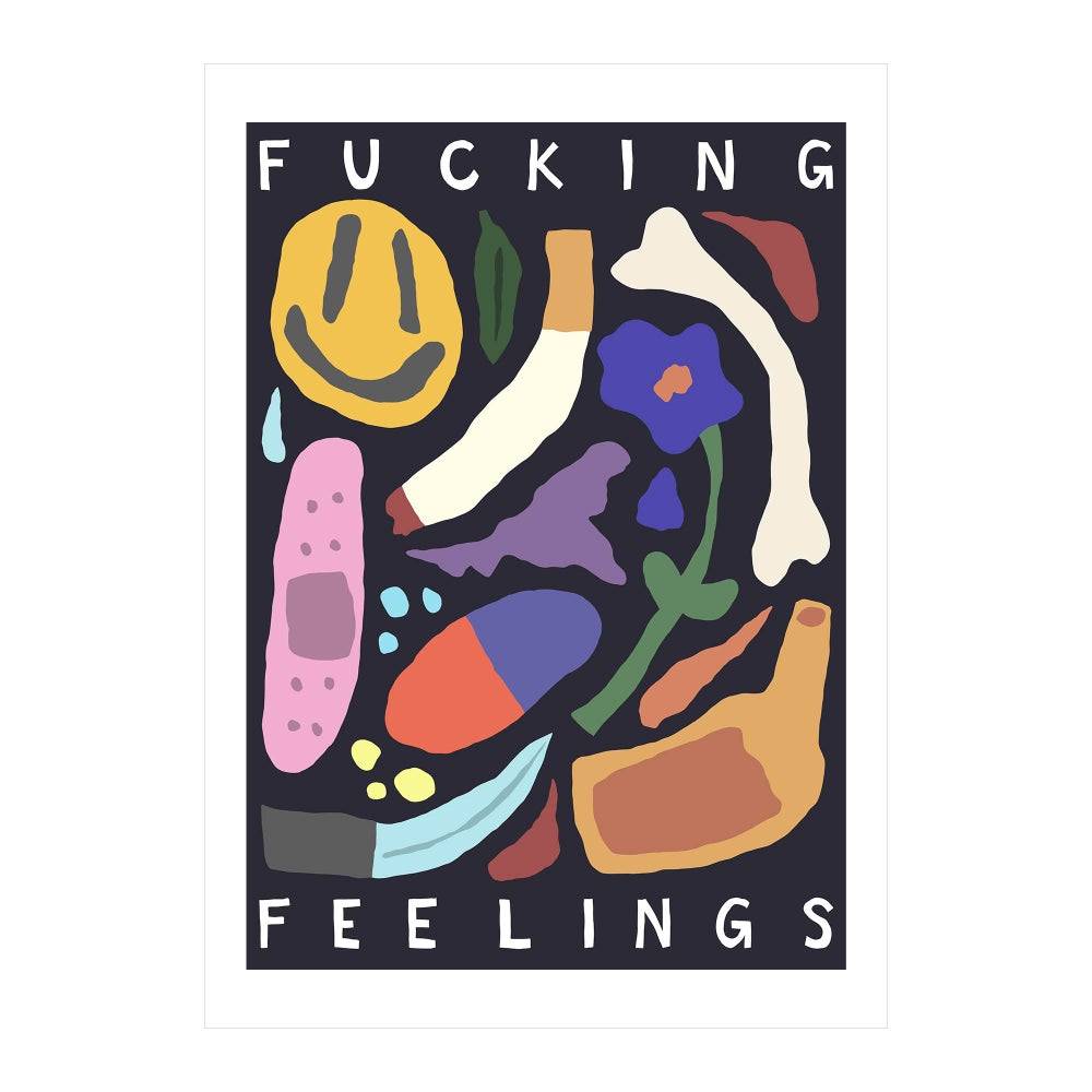 Image of Fucking Feelings