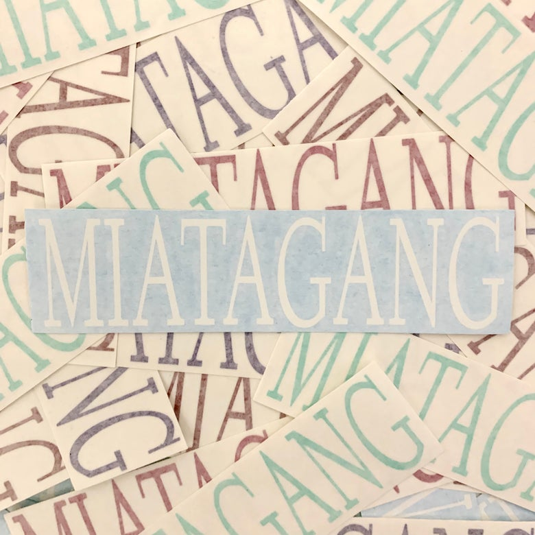 "Image of 8"" Decal - MIATAGANG"