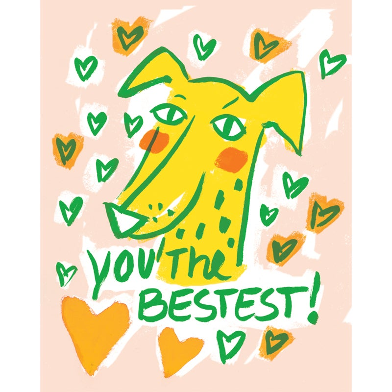 "Image of ""You The Bestest!"" Card"