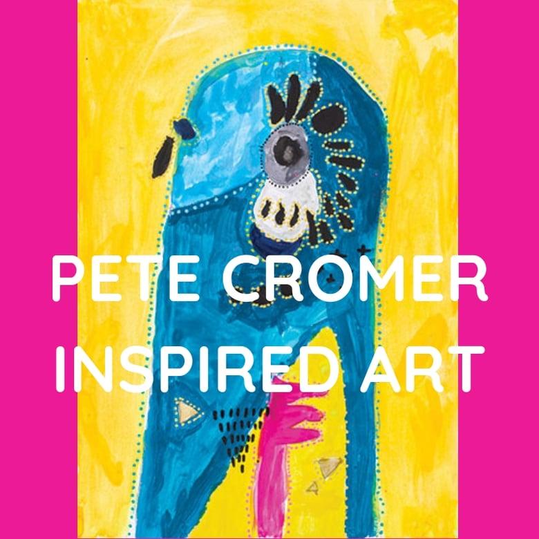 Image of PETE CROMER INSPIRED ART