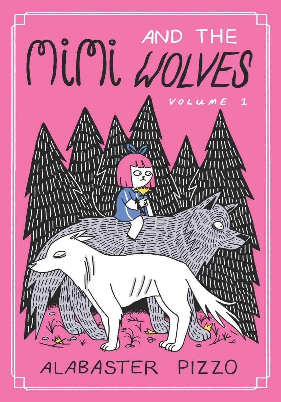 Mimi and the Wolves Vol 1 by Alabaster Pizzo