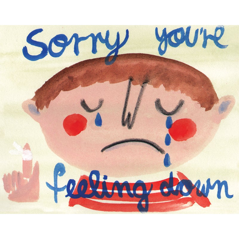 Image of Sorry You're Feeling Down, Card