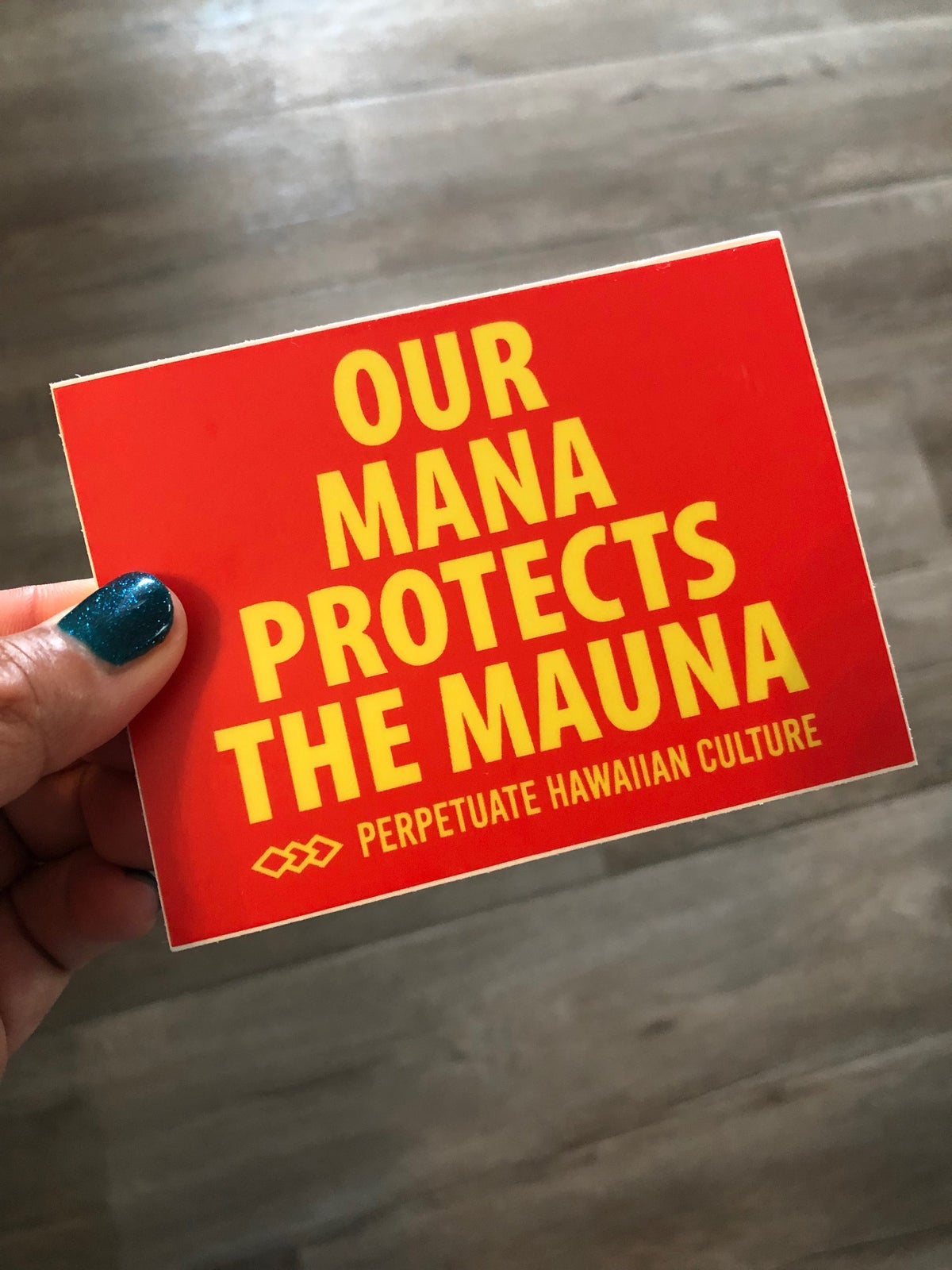 Image of Our Mana Protects the Mauna Sticker