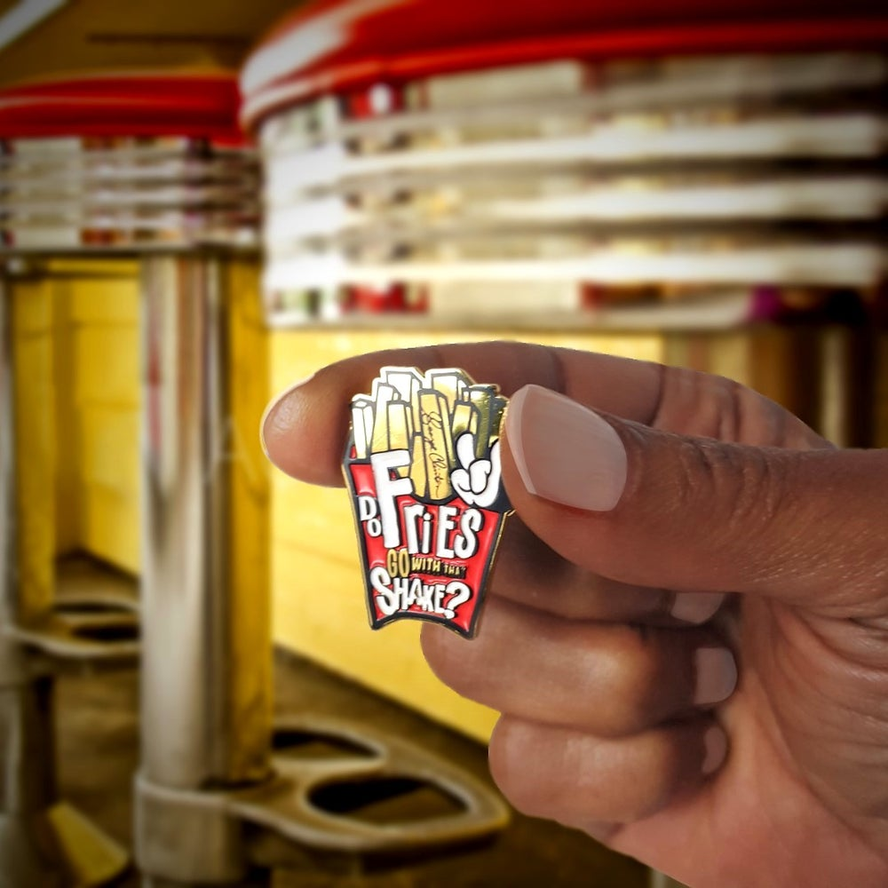 Image of DO FRIES GO WITH THAT SHAKE PIN