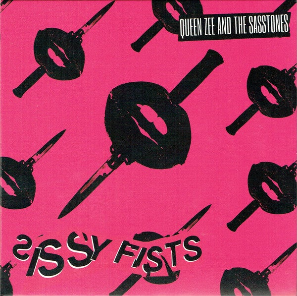 Image of Queen Zee And The Sasstones ‎– Sissy Fists