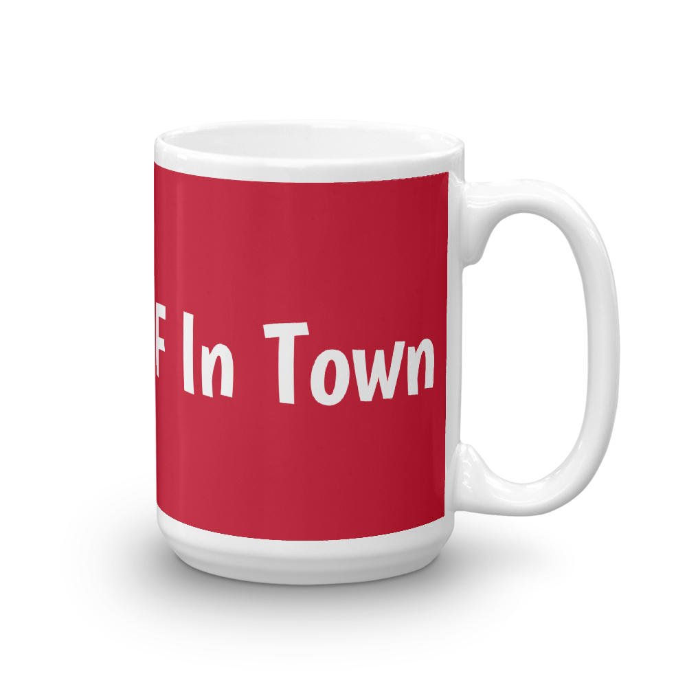 Image of 'Sorriest M F In Town' Mug