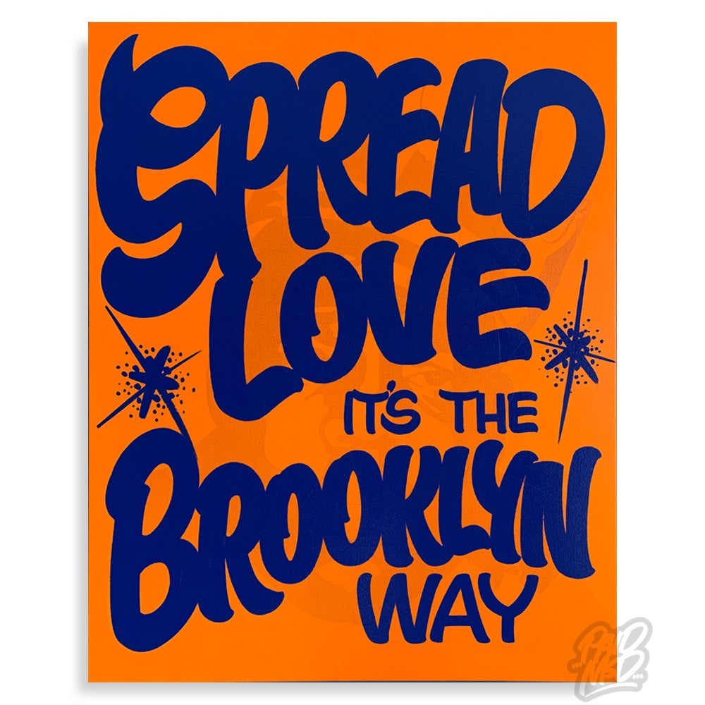 "Image of 24"" x 30"" - Spread Love it's the Brooklyn Way"