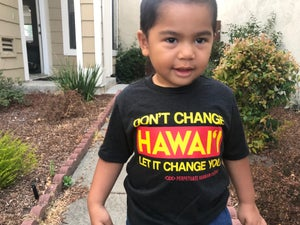 Image of Don't Change Hawai'i Shirt (Youth)