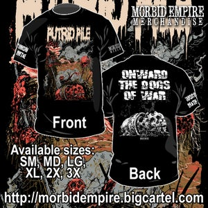 "Image of PUTRID PILE ""Onward the Dogs of War"" T-shirt"