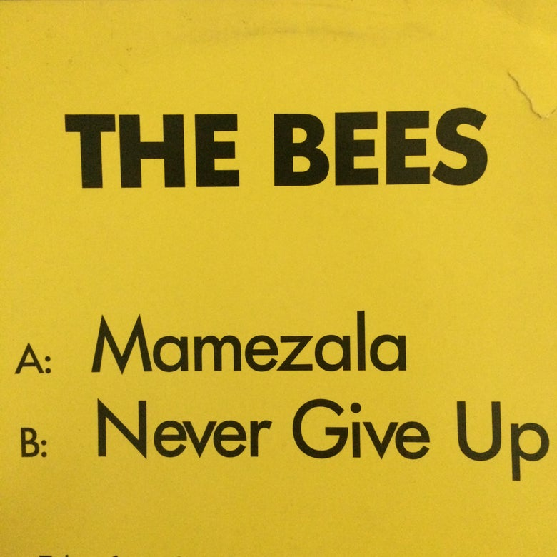Image of The Bees - Mamazela/Never Give Up