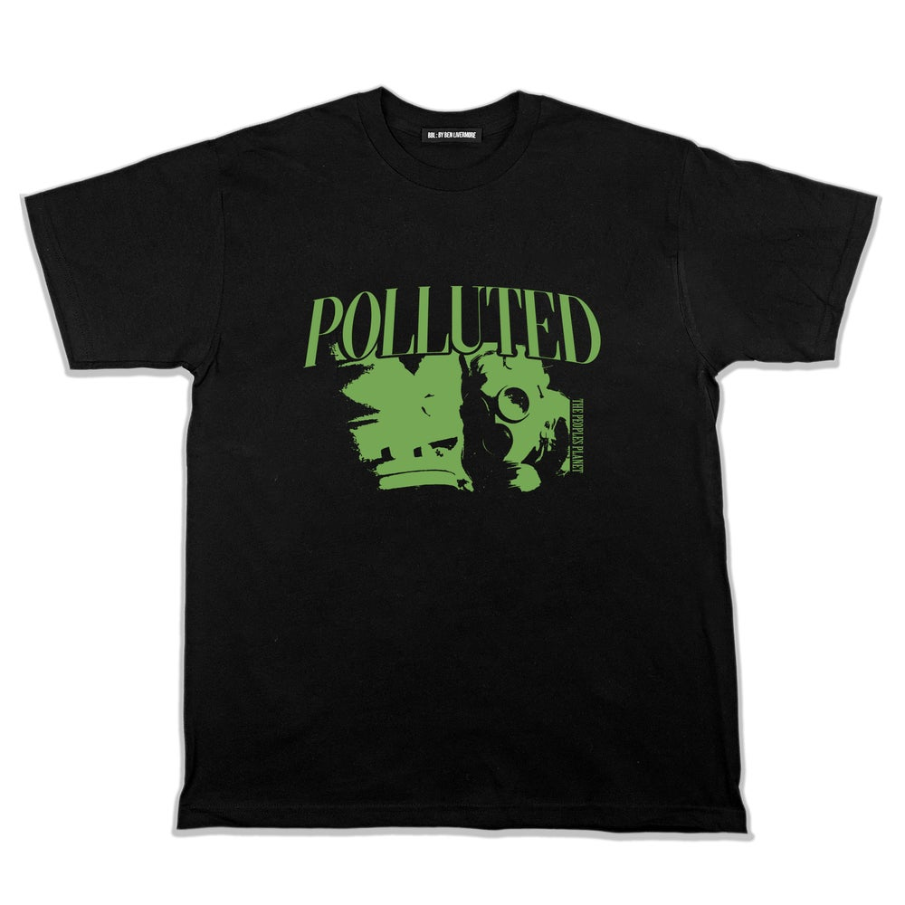 Image of Polluted T-Shirt
