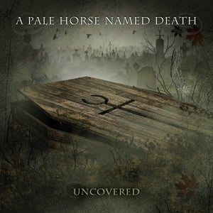 """Image of  A Pale Horse Named Death """"Uncovered"""" 7"""" Single-Bundle"""