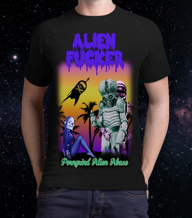 "Image of 2 Sides Print - Men  - ""Porngrind Alien Abuse"" T-Shirt"