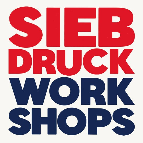 Image of SIEBDRUCK WORKSHOPS HERBST 2020