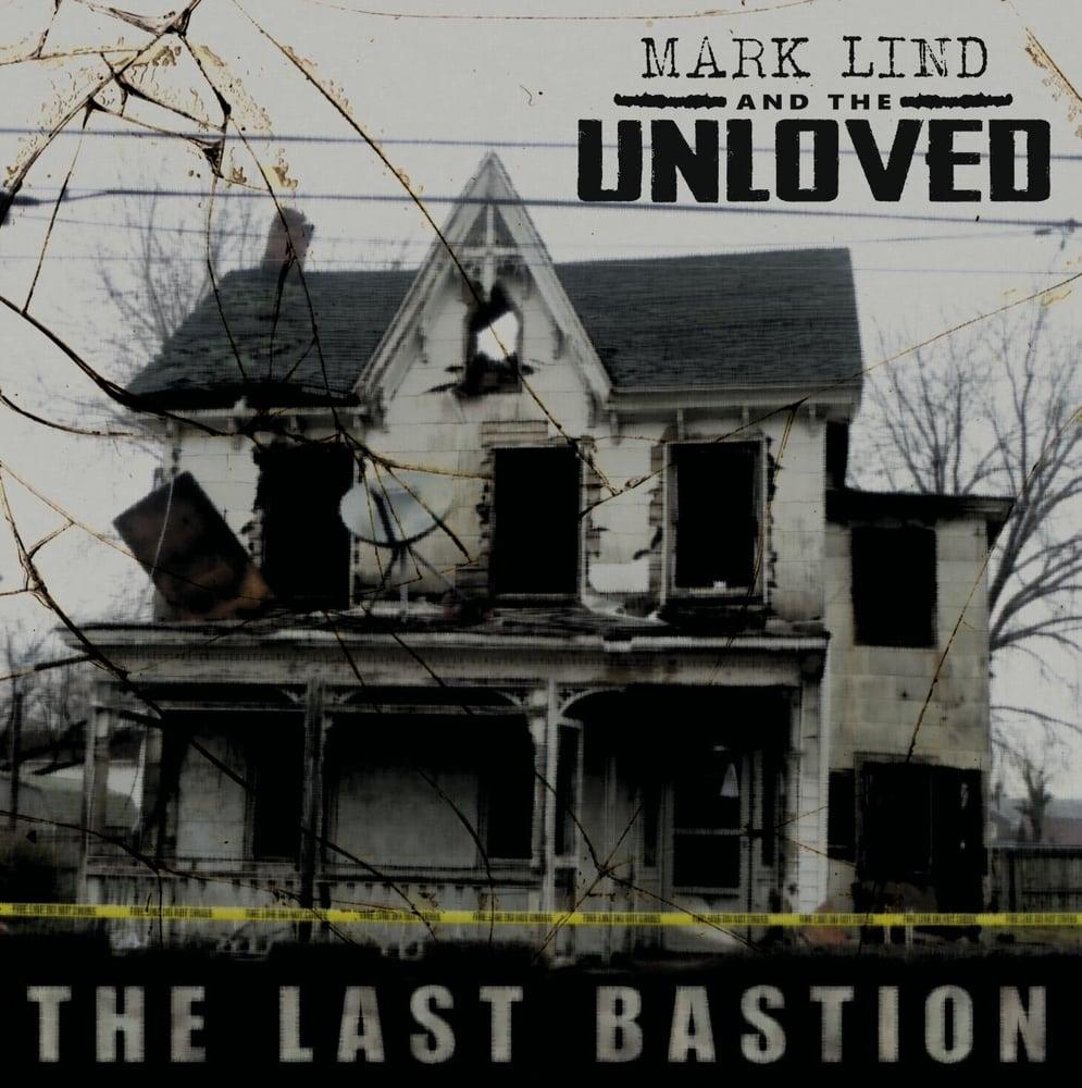 Image of SLNR-028LP Mark Lind & The Unloved - The Last Bastion LP