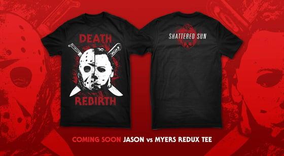 Image of Jason VS Myers REBIRTH shirt