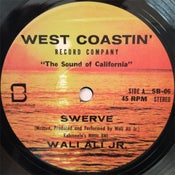 "Image of Wali Ali Jr. ""Swerve / Touch Ya Soul""  7 inch Official Modern Funk Talk-Box"
