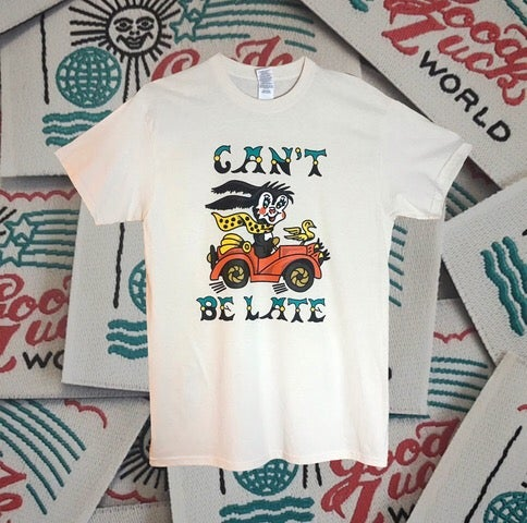 Image of CAN'T BE LATE TEE