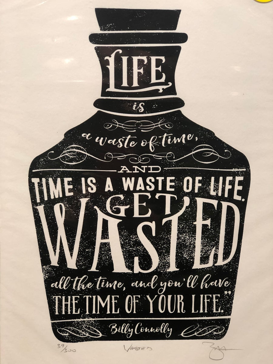 Image of Get Wasted Print