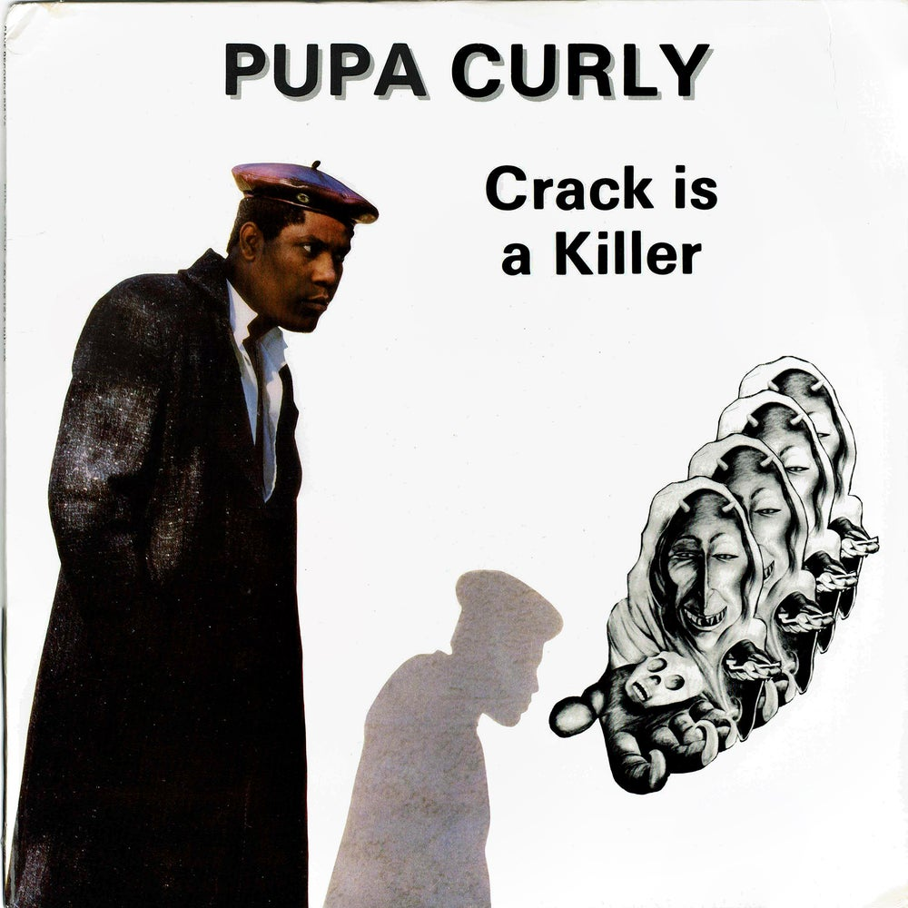 """Image of Pupa Curly - Crack Is A Killer 12"""" (SOLD OUT)"""