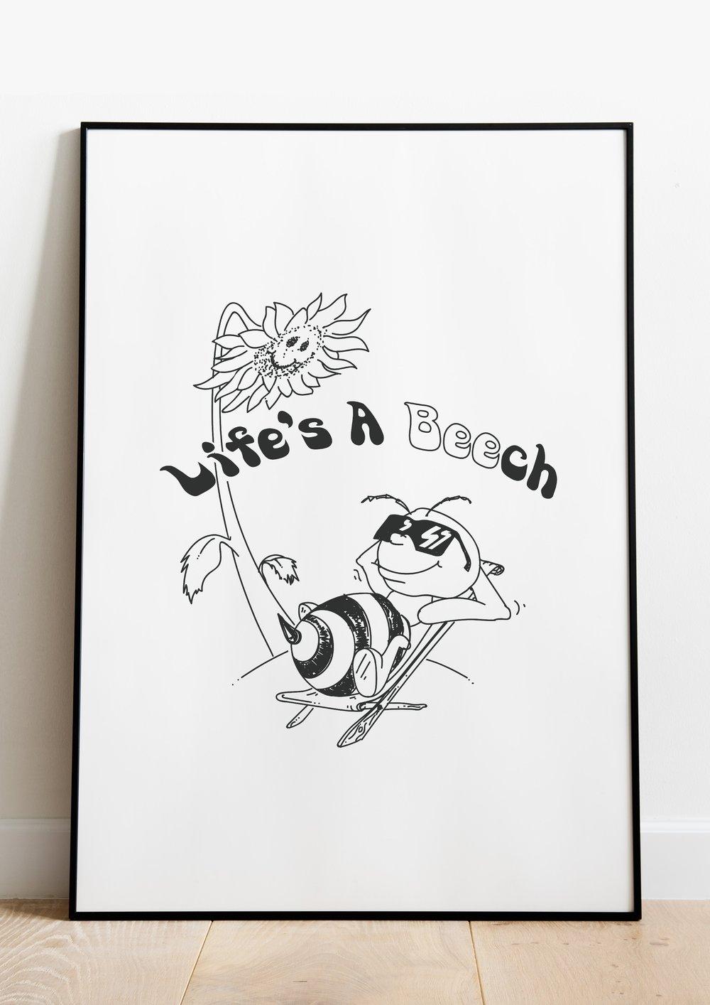 Image of Lifes A Beech - Print
