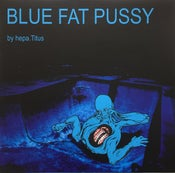 "Image of HEPA.TITUS ""Blue Fat Pussy"" LP + DL-Code"