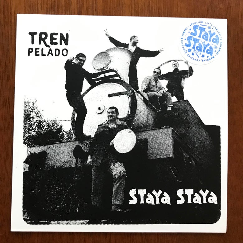 Image of Tren Pelado / Staya Staya