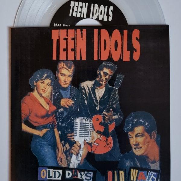 """Image of Teen Idols """"Old Days Old Ways"""" 7"""""""