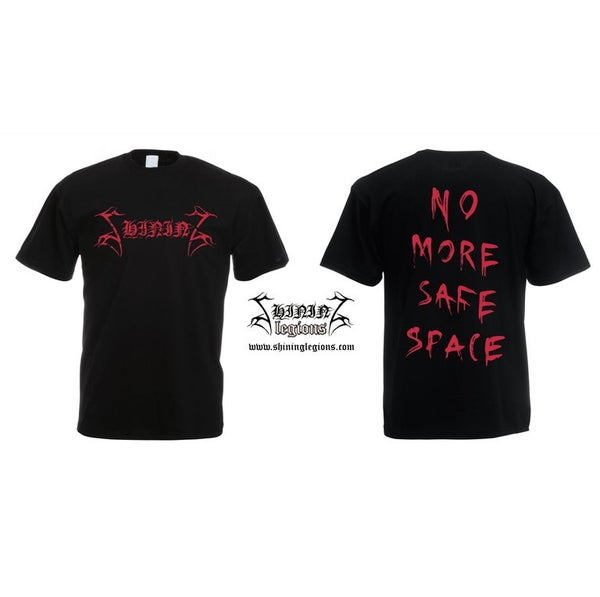 "Image of SHINING ""No More Safe Space"" T-SHIRT"
