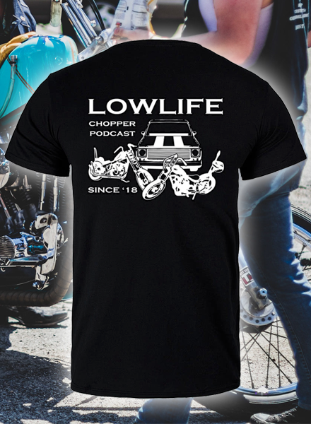 Image of Lowlife Podcast T-Shirt