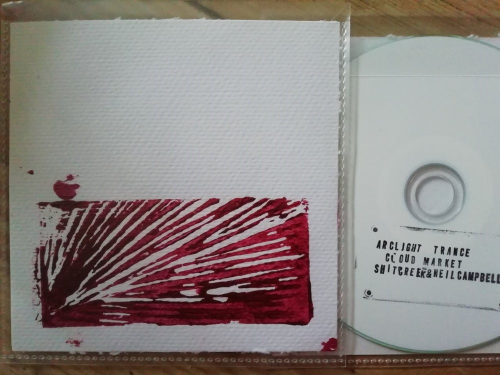"Image of SHITCREEK + NEIL CAMPBELL ""arclight trance / cloud market"" CDR"