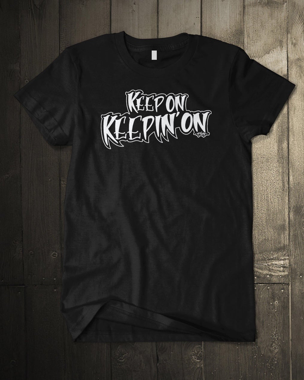 "Image of ""Keep On Keepin On"" T-Shirt"
