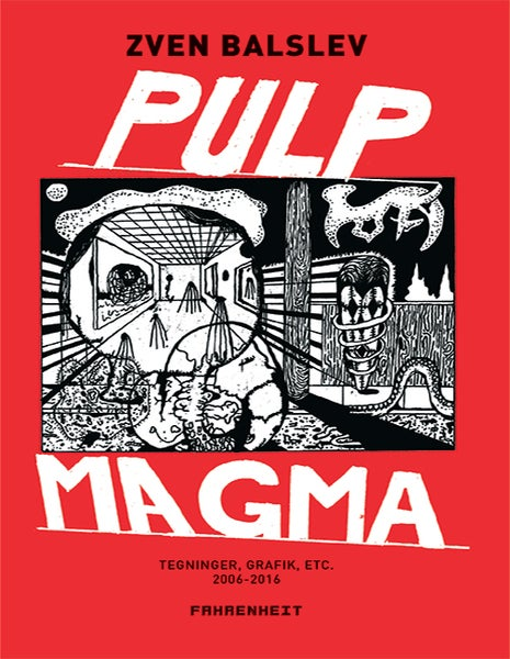 Image of Pulp Magma Zven Balslev