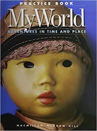 Image of Adventures in Time and Place MY WORLD SS grade 1 Macmillan/McGraw Hill