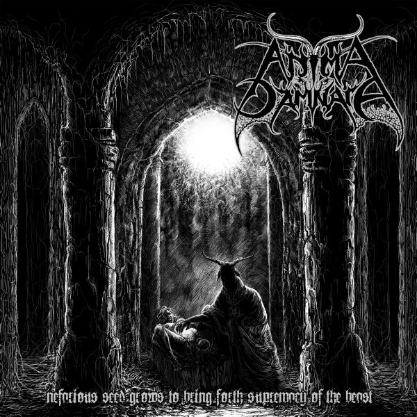 Image of ANIMA DAMNATA - 'Nefarious Seed Grows To Bring Forth Supremacy Of The Beast' CD