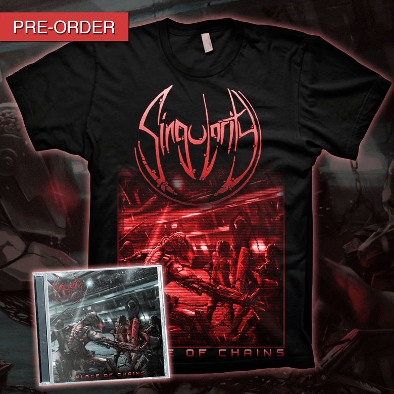 Image of SINGULARITY - Place of Chains | CD/T-shirt Bundle