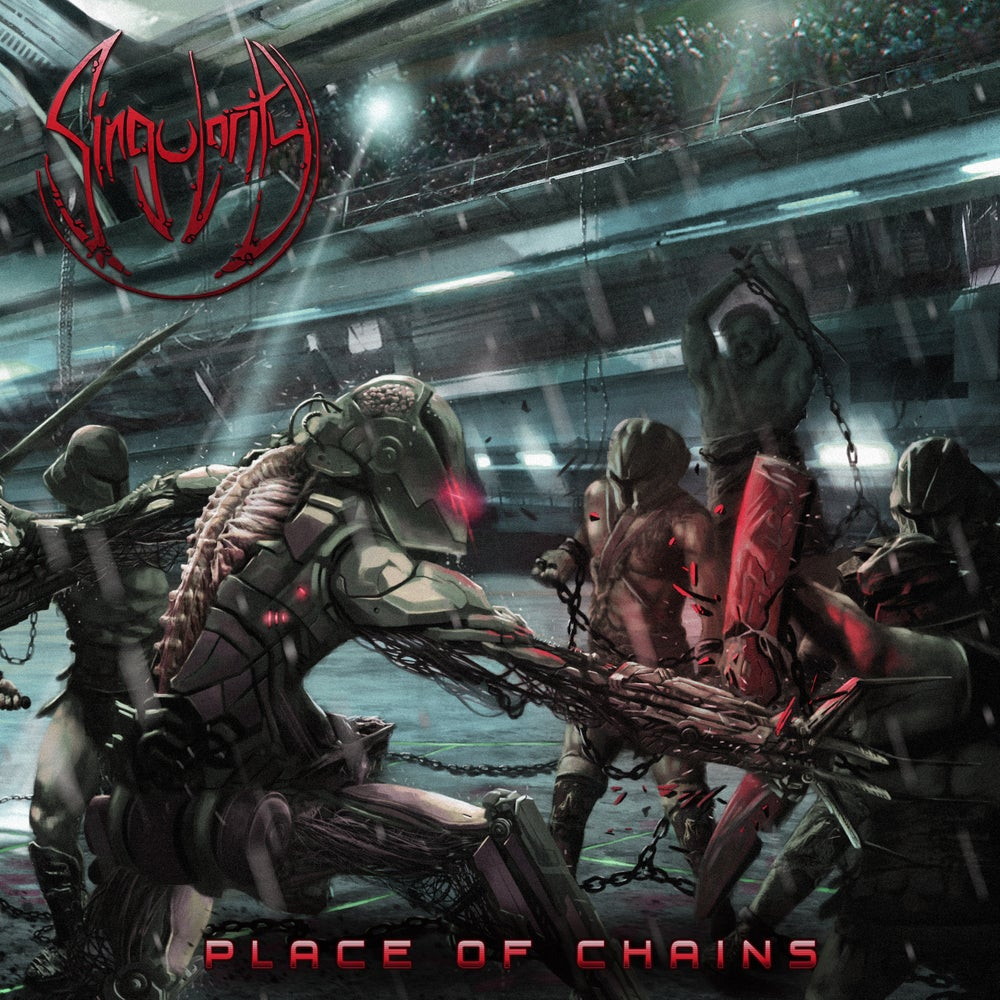 Image of SINGULARITY - Place of Chains CD