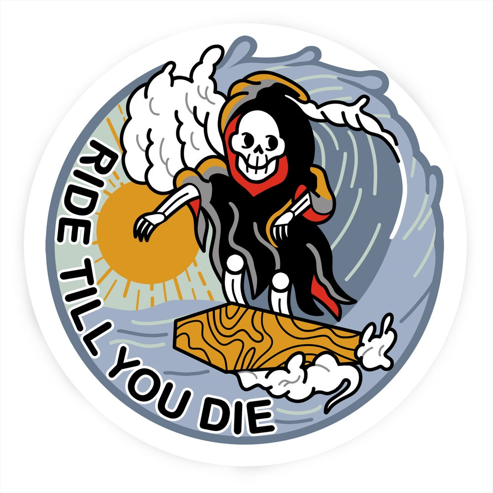 Image of Ride till you die sticker