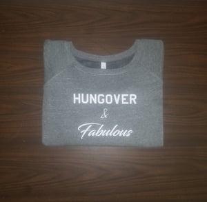 Image of Hungover & Fabulous sweatshirts & hoodies