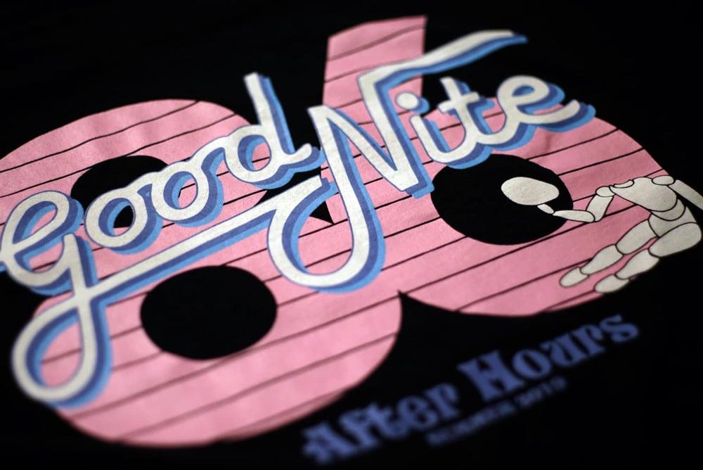 Image of Good Nite - FINAL SALE