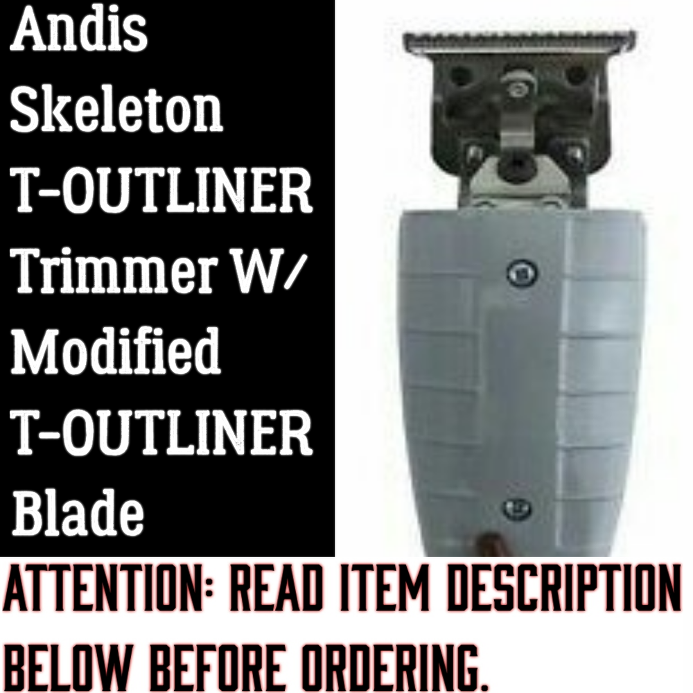 "Image of Andis Skeleton T-OUTLINER Trimmer W/No ""Modified"" T-OUTLINER Blade."