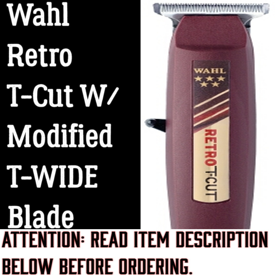 "Image of  (3 Week Delivery/High Order Volume ) Wahl Retro T-Cut W/""Modified"" Wahl T-Wide Blade"