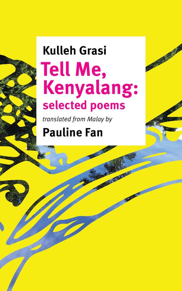 Image of Kulleh Grasi: Tell Me Kenyalang