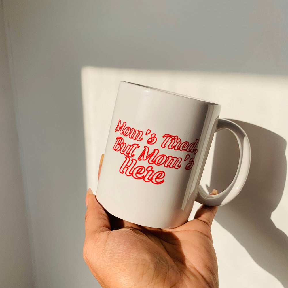 Image of Mom's Here Mug