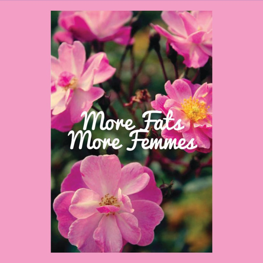 Image of More Fats More Femmes Print