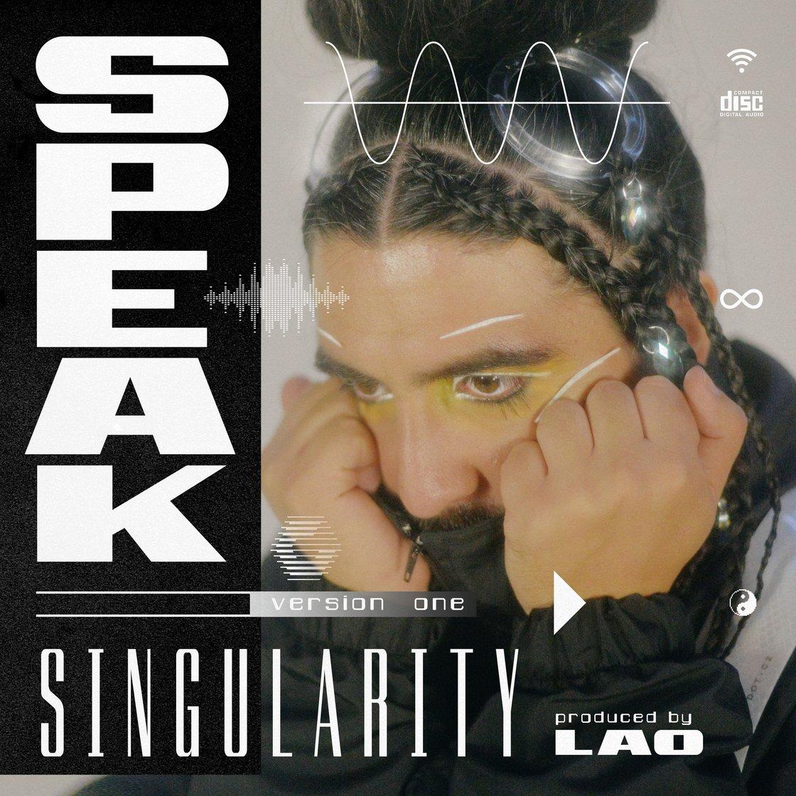 Image of Speak - Singularity